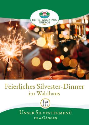 Silvester Dinner im Waldhaus